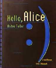 Hello, Alice. e-mail Roman - Astro Teller