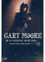 Gary Moore & The Midnight Blues Band - Live
