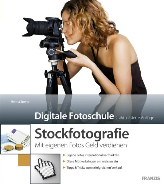 Stockfotografie - Wie Sie mit eigenen Fotos Gel...