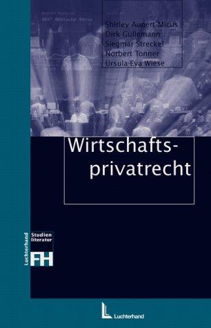 Wirtschaftsprivatrecht - Dirk Güllemann