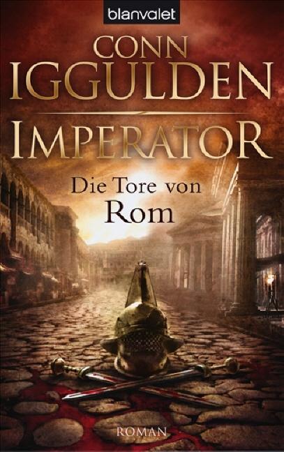 Imperator: - Die Tore von Rom: Roman - Conn Igg...