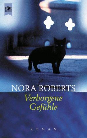 Verborgene Gefühle. - Nora Roberts