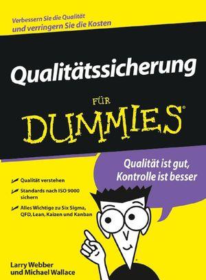 Qualitätssicherung für Dummies: Qualität ist gu...