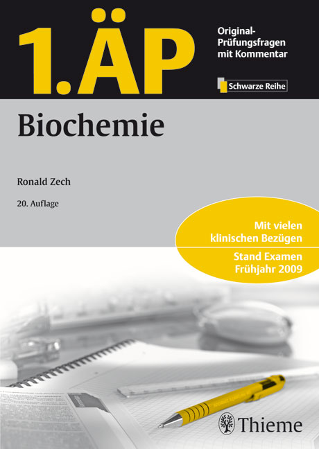 1. ÄP - Biochemie: Mit vielen klinischen Bezügen. Stand Examen Frühjahr 2009. Original-Prüfungsfragen mit Kommentar