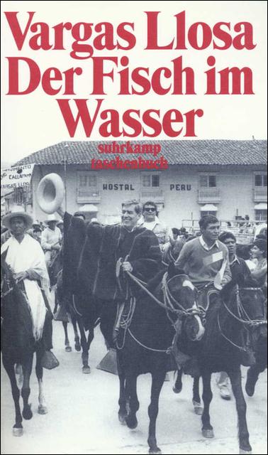 Der Fisch im Wasser: Erinnerungen (suhrkamp taschenbuch) - Mario Vargas Llosa