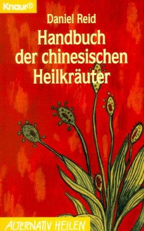 Handbuch der chinesischen Heilkräuter - Daniel ...