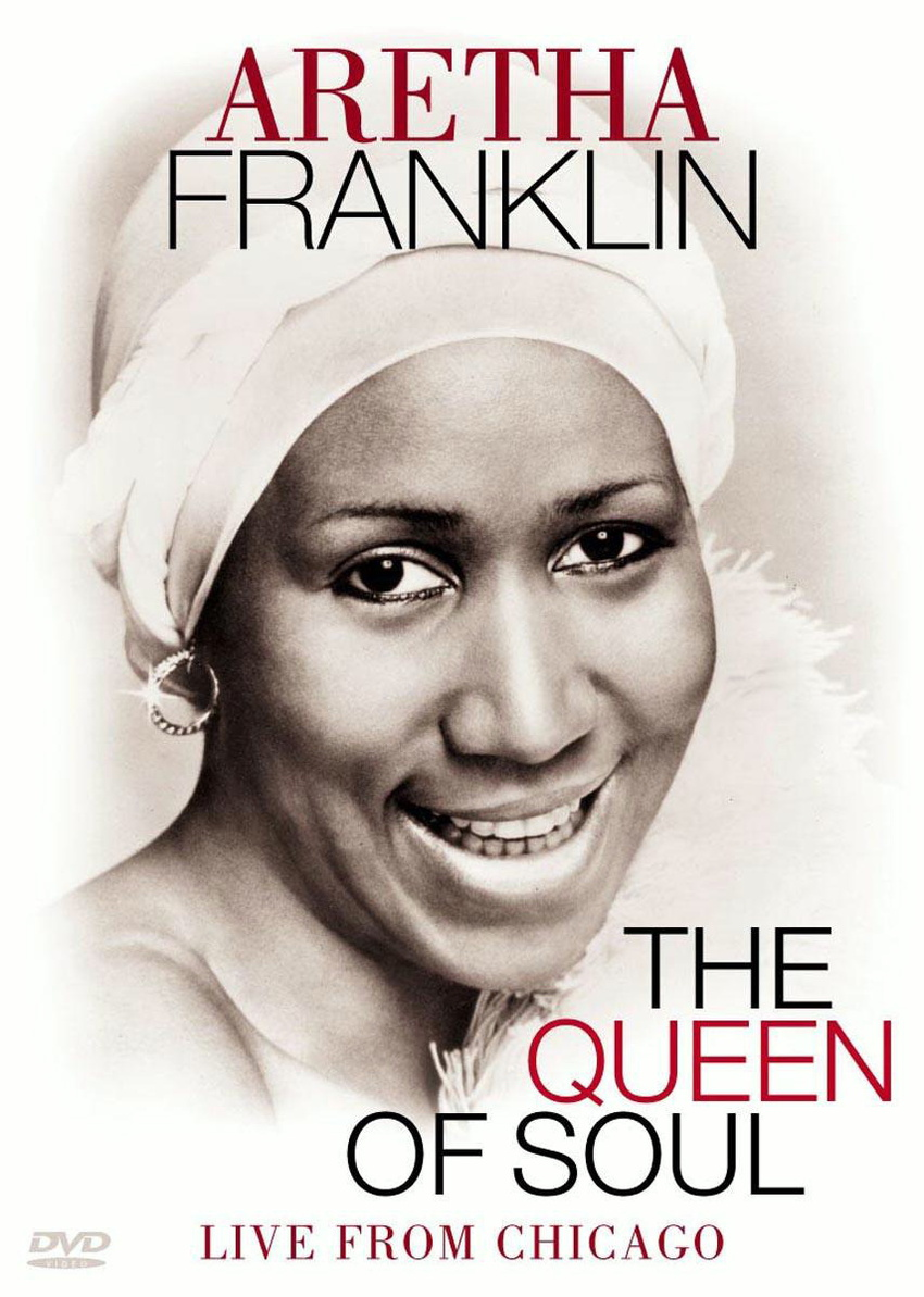 Aretha Franklin - Queen of Soul: Live from Chicago