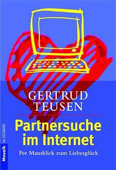 Partnersuche im Internet - Gertrud Teusen