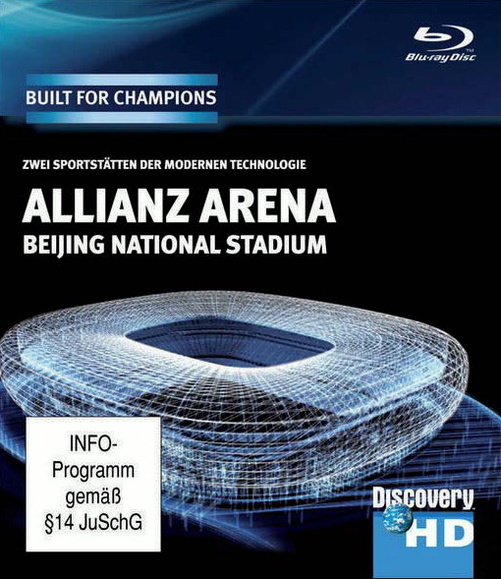 Discovery HD: Built for Champions - Allianz Arena / Beijing Stadium