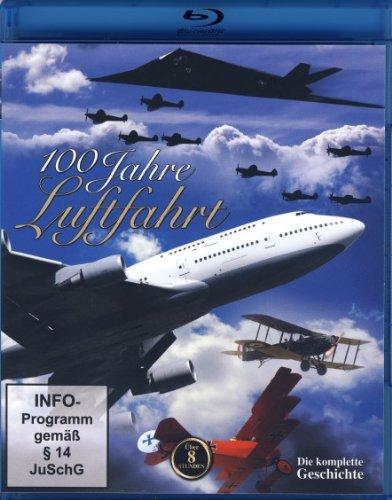 100 Jahre Luftfahrt - Die Geschichte der Fliegerei