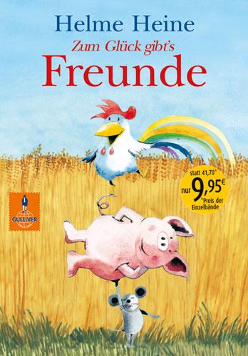 Zum Glück gibt´s Freunde: Die schönsten Abenteuer von Franz von Hahn, Johnny Mauser und dem dicken Waldemar in einem Ban