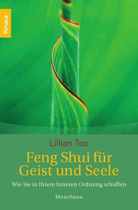 Feng-Shui für Geist und Seele: Wie Sie in ihrem...