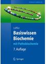 Basiswissen Biochemie: mit Pathobiochemie - Georg Löffler [7. Auflage 2008]