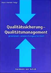 Qualitätssicherung, Qualitätsmanagement: Praxis...