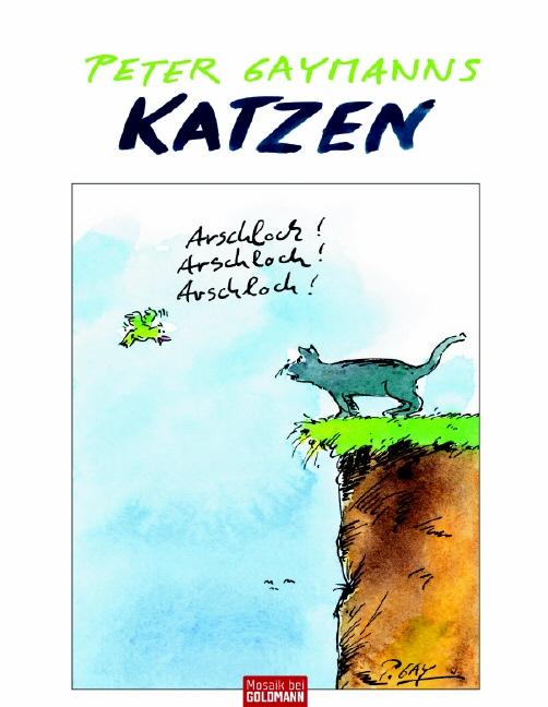 Peter Gaymanns Katzen - Peter Gaymann