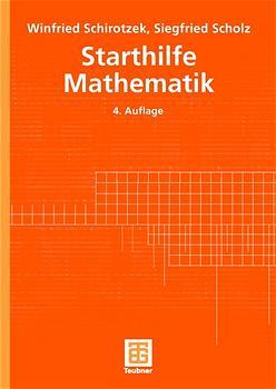 Starthilfe Mathematik. Für Studienanfänger der ...