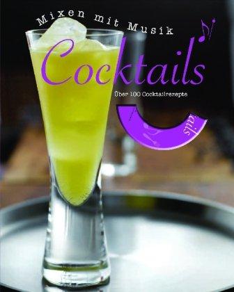 Buch mit Musik: Cocktails - Jens Bommel