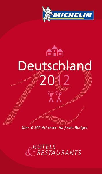 Michelin Deutschland 2011: Der Rote Michelin-Führer. Auswahl an Hotels und Restaurants. Hotel- und Restaurantführer. Einführung in deutsch, französisch, englisch und italienisch