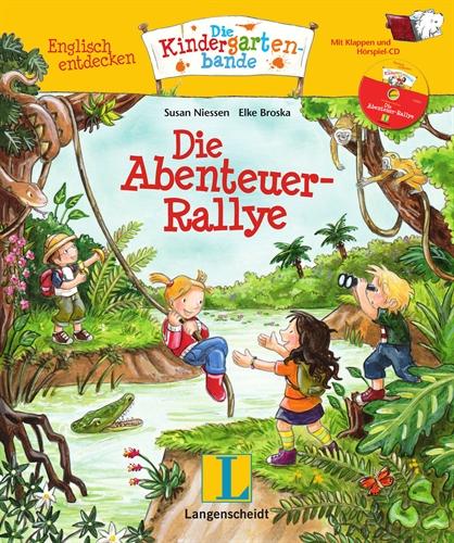 Englisch entdecken: Die Kindergartenbande. Die Abenteuer-Rallye - Susan Niessen