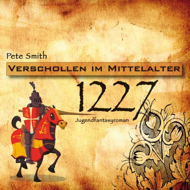 1227 - Verschollen im Mittelalter - Pete Smith