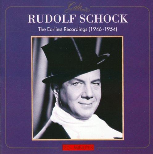 Rudolf Schock - Earliest Recordings 1946-54