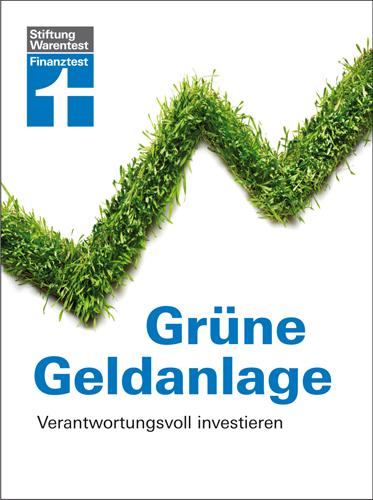 Grüne Geldanlage: Verantwortungsvoll investiere...