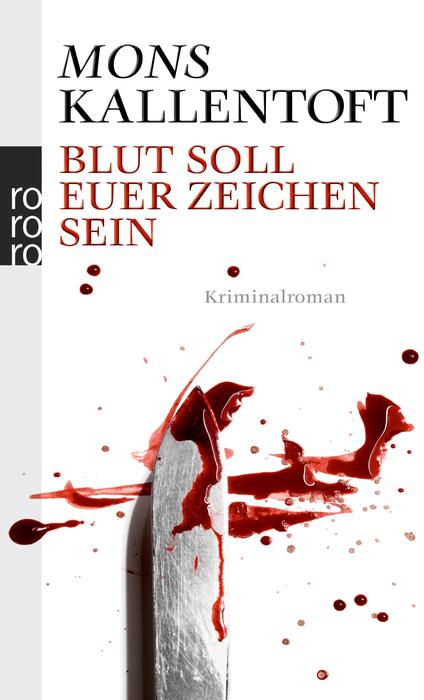 Blut soll euer Zeichen sein - Mons Kallentoft