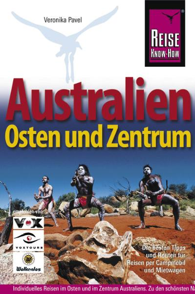 Australien - Osten und Zentrum - Veronika Pavel
