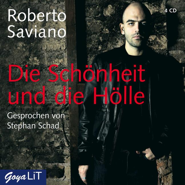 Die Schönheit und die Hölle - Roberto Saviano
