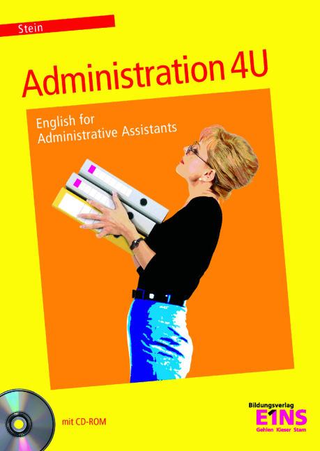 Administration 4 U. Lehrbuch: English for admin...