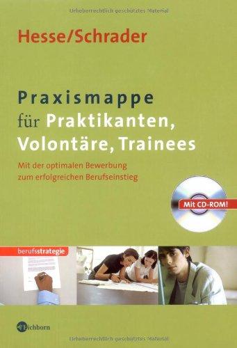 Praxismappe für Praktikanten, Volontäre, Traine...