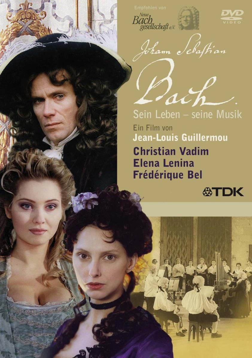 Johann Sebastian Bach: Sein Leben - seine Musik