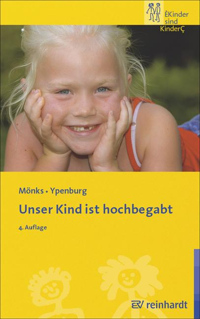 Unser Kind ist hochbegabt - Franz J. Mönks [4. ...