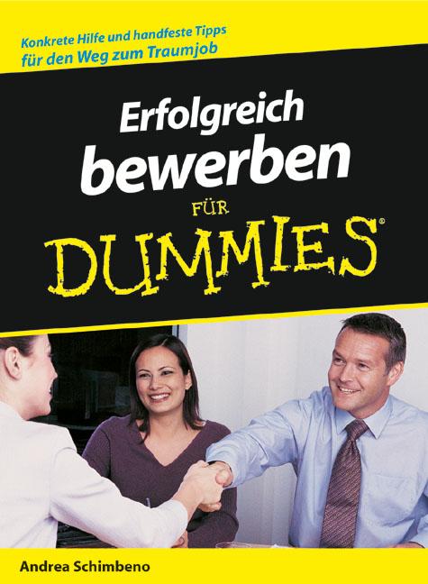 Erfolgreich bewerben für Dummies - Andrea Schim...