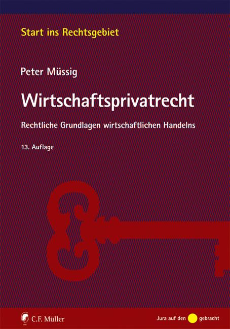 Wirtschaftsprivatrecht: Rechtliche Grundlagen w...