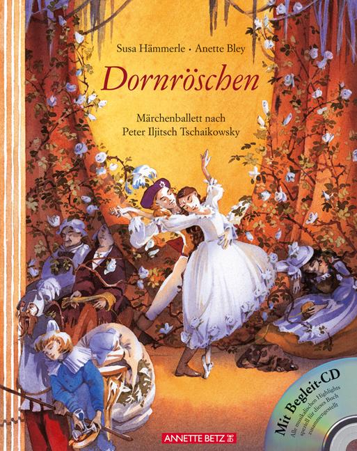 Dornröschen: Märchenballett nach P. I. Tschaikowsky - Susa Hämmerle