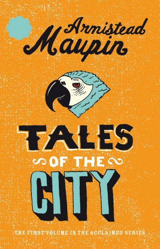 Tales of the City - Armistead Maupin