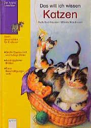 Das will ich wissen, Katzen - Ruth Bachhausen