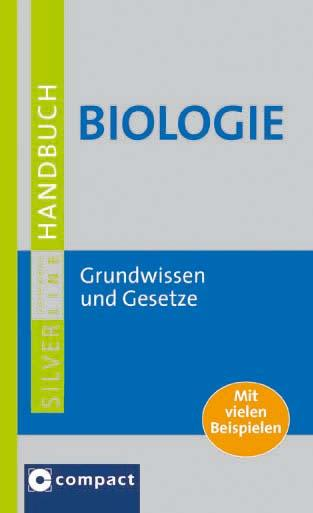 Handbuch Biologie: Grundwissen und Gesetze
