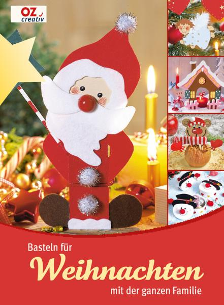 Basteln für Weihnachten mit der ganzen Familie ...