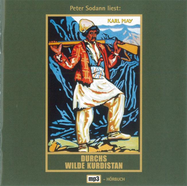 Gesammelte Werke - Band 2: Durchs wilde Kurdistan - Karl May [Audio CD]