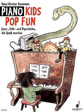 Piano Kids. Die Klavierschule für Kinder mit Spass und Aktion / Piano Kids Pop Fun: Jazz-, Folk- und Popstücke, die Spas