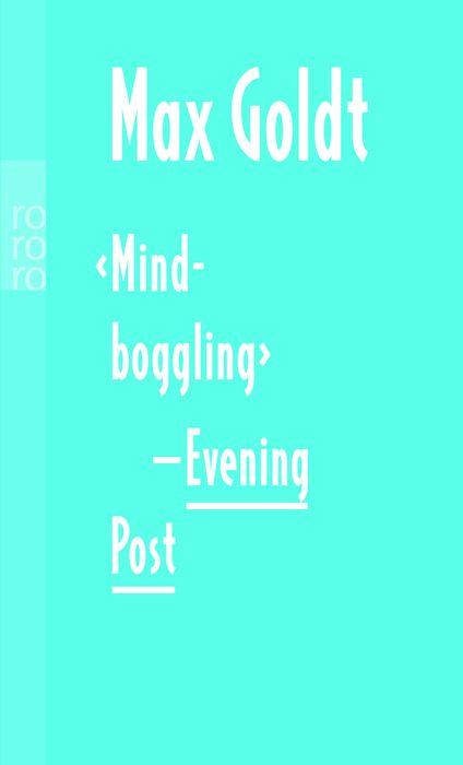 Mind-boggling-Evening Post:  -Beiträge 1997. Some other Stuff. Acht unpaginierte Farbseiten. Etliche s/w Abbildungen sowie zwei Zeichnungen von Katz und Goldt - Max Goldt