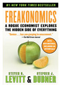 Freakonomics: A Rogue Economist Explores the Hidden Side of Everything - Steven D. Levitt