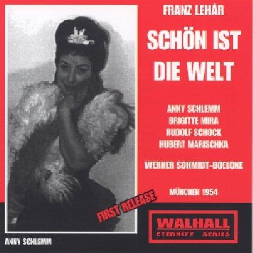 Rudolf Schock - Lehar: Schön ist die Welt
