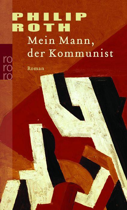 Mein Mann, der Kommunist - Philip Roth