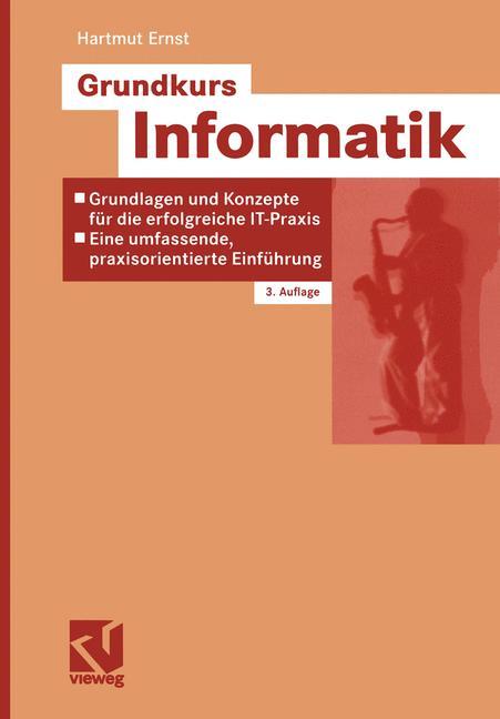 Grundkurs Informatik. Grundlagen und Konzepte f...