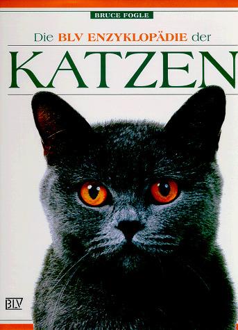 Die BLV Enzyklopädie der Katzen - Bruce Fogle