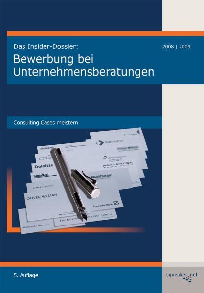 Das Insider-Dossier: Bewerbung bei Unternehmens...