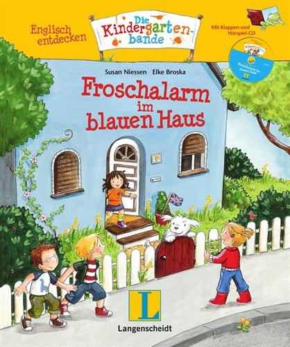 Englisch entdecken: Die Kindergartenbande. Froschalarm im blauen Haus - Susan Niessen